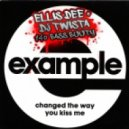 Example  - Changed the way you kissed me (Ellis Dee & DJ Twista 140 Bass Booty)