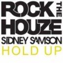 Sidney Samson - Hold Up (Original Mix)