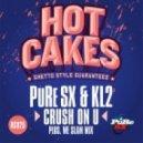 PURE SX & KL2 - Crush On U (original mix)
