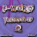 F-Word - Shellshock (Original Mix)
