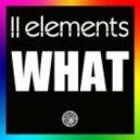 2elements - what (Original Mix)