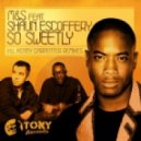 M&S feat. Shaun Escoffery - So Sweetly (Kenny Carpenter Evolution Instrumental)