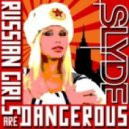 RUSSIAN GIRLS  - SLYDE - [RE-BOOT]
