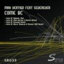 Max Vertigo feat SevenEver  - Come BC (Original Mix)