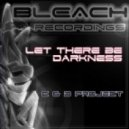 C & D Project - Let There Be Darkness