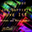 Karl Kage, Joe Baptiste - Move It (Mirko & Meex Remix)