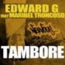 Edward G  -  Tambore Feat Maribel Troncoso (Raul Cremona Remix)