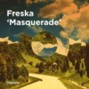 Freska - Masquerade (Sasse Remix)