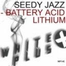 Seedy Jazz - Lithium (Original Mix)