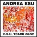 Andrea Esu - ESU Track (Original Mix)