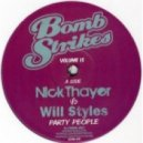 Nick Thayer vs Will Styles - Party People
