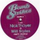 Nick Thayer vs Will Styles - Shake Like Ya Mama