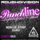 Critical, Lightshapers - Punchline (Guau Remix)