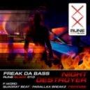 Freak Da Bass - Night Destroyer (Quadrat Beat remix)