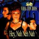 Vaya Con Dios - Nah Neh Nah (DJ STIFF COLLAR Mash-Up)