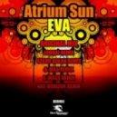 Atrium Sun - Eva