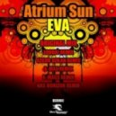 Atrium Sun - Eva (Nas Horizon Remix)
