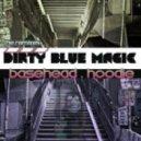 The E-Jokes - DIRTY BLUE MAGIC(Basehead Break Remix)