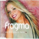 Fragma - Say That You\'re Here (Duderstadt Remix)