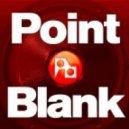 point blank  - Atlantis