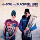 J-Soul feat. Blackfeel Wite - Free Your Mind (Original Mix)