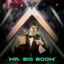 PLAYMA - Mr. Big Boom