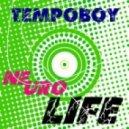 Tempoboy - Neuro Life
