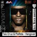 Taio Cruz & FloRida - Hangover (Alex Menco bootleg)