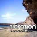 Tibration - 4 Directions (Lentos Vocal Remix)
