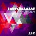 Larry BAAAAM! - Power of Cocaine (Original Mix)