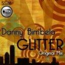 Danny Bimbela -  Glitter (Original Mix)
