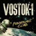 Vostok-1 - Milky Way Walker