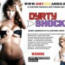 DIRTY SHOCK - Mixed by Dj Khitrov (Version 1)