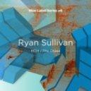 Ryan Sullivan - MDH (Original Mix)
