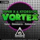 Viper X & XTorsion - Vortex (Original mix)