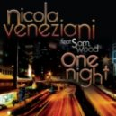 Nicola Veneziani Feat Sam Wood - One Night (Dirty Dutch Mix)