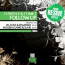 FusionF_Come T - Follow Up (ReZone  Damasko Remix)