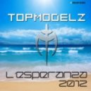 Topmodelz - L\'Esperanza 2012 (Scotty Remix)
