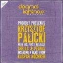 Krzysztof Palicki - Shells Pearls (Kaspar Kochker Remix)