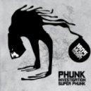 Phunk Investigation - Super Phunk (Original Mix)
