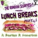 The Random Scarves - Breathless