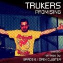 Trukers - Promising (Grade-E Double Rainbow Mix)