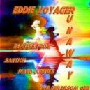 Eddie Voyager - Runaway (Sanxion Remix)