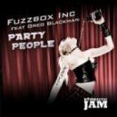 Fuzzbox Inc Feat Greg Blackman - Party People (Fort Knox Five Remix)