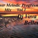 Dj Vova Beller - River Melodic Progressive Mix (Vol.1)