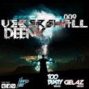 Deenk - Uebershall (Gelaz Remix)