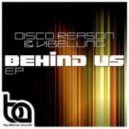 Disco Reason, Vibelung - Behind Us (Original Mix)