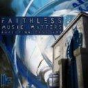 Faithless featuring Cass Fox - Music Matters (Mark Knight Remix)