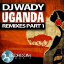 DJ Wady  - Uganda (J-Valencia Remix)