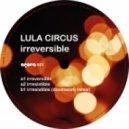 Lula Circus - Irresistible (Doomwork Remix)
